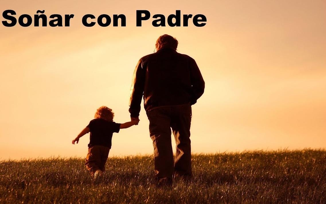 soñar con mi padre caminando