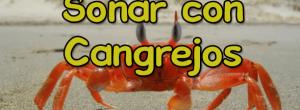 soñar con cangrejos