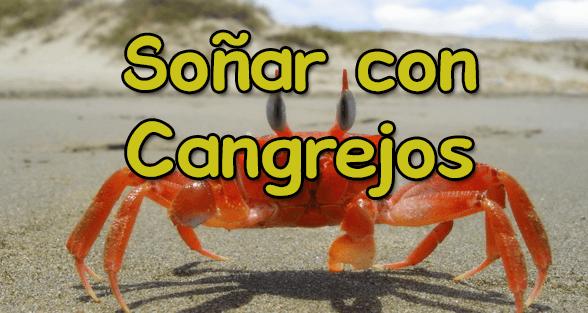 soñar con cangrejos de rio