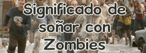 Soñar con zombies
